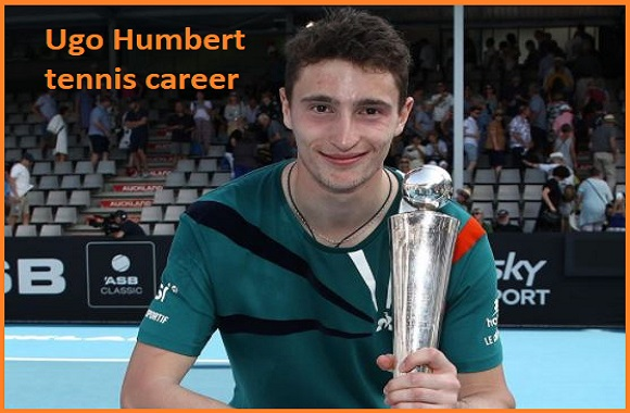 Ugo Humbert tennis player, wife, net worth, salary, height, family and more