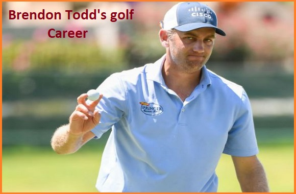 Brendon Todd Golf player, wife, net worth, salary, height, family and more