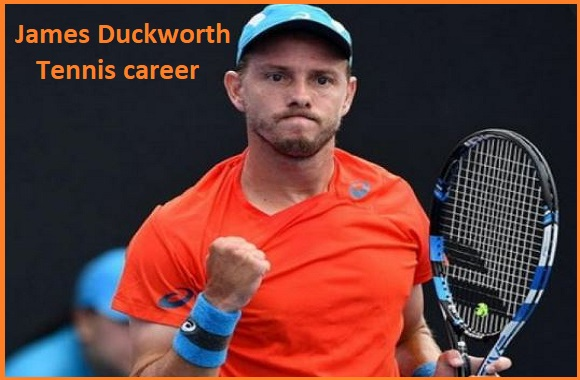 James Duckworth tennis player, wife, net worth, salary, height, family and more