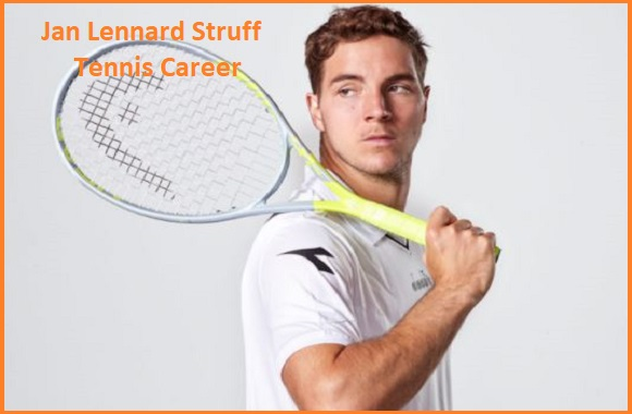 Jan Lennard Struff tennis player , wife, net worth, salary, height, family and more
