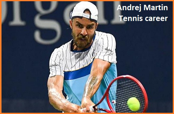 Andrej Martin tennis player, wife, net worth, salary, height, family and more