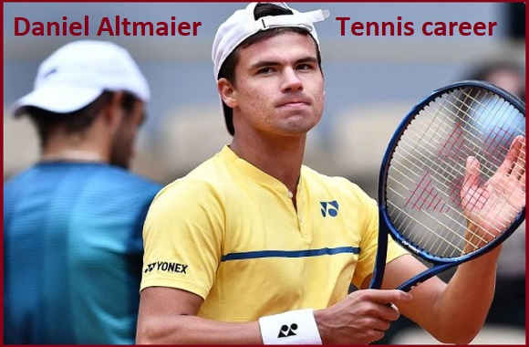 Daniel Altmaier tennis player, wife, net worth, salary, height, family and more