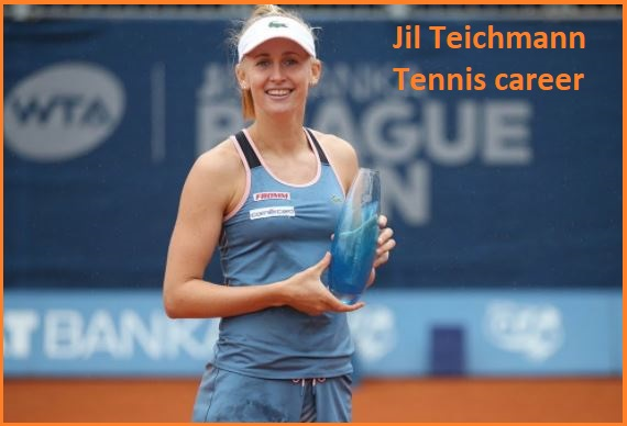 Jil Teichmann tennis player, wife, net worth, salary, height, family and more