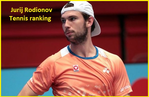 Jurij Rodionov tennis player, wife, net worth, salary, height, family and more