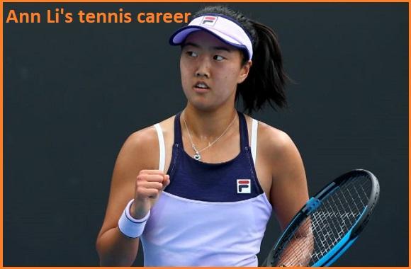 Ann Li tennis player, boyfriend, net worth, salary, height, family, and more