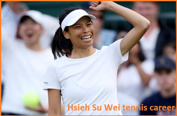 Hsieh su wei tennis player, husband, net worth, salary, height, family, and more