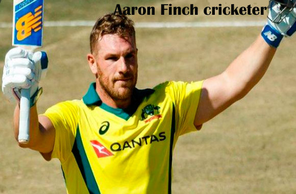 Aaron Finch Cricketer, Batting, IPL, wife, family, age, height, and more