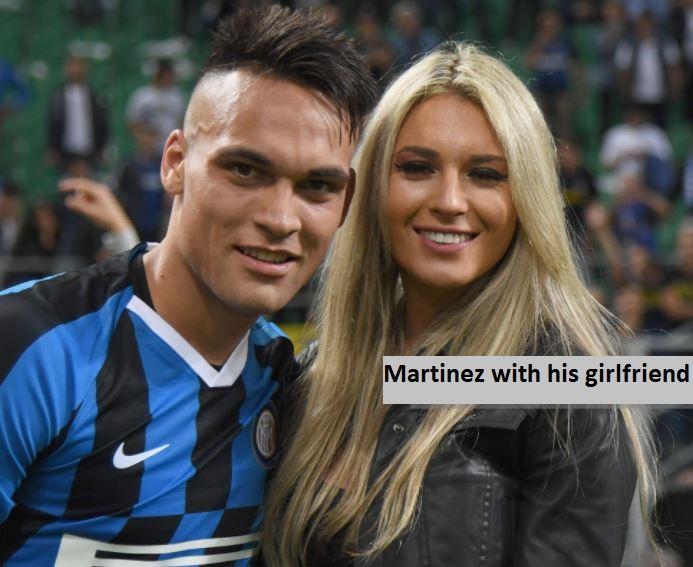 Lautaro Martinez with his girlfriend